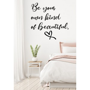 Citat be your own kind of beautiful
