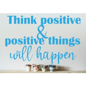 Citat think positive